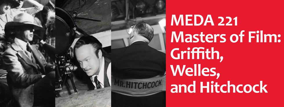 Masters of Film: Griffith, Welles, and Hitchcock