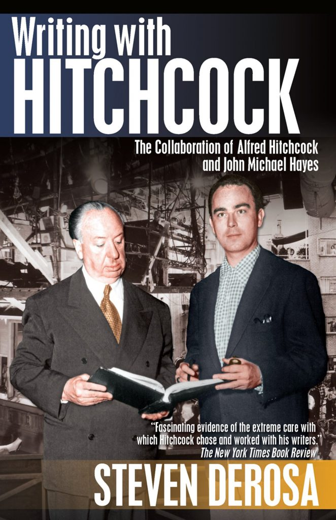 Writing with Hitchcock: The Collaboration of Alfred Hitchcock and John Michael Hayes